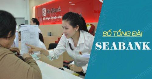 số tổng đài seabank