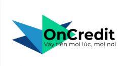 OnCredit là gì? Thủ tục và hồ sơ vay tiền OnCredit
