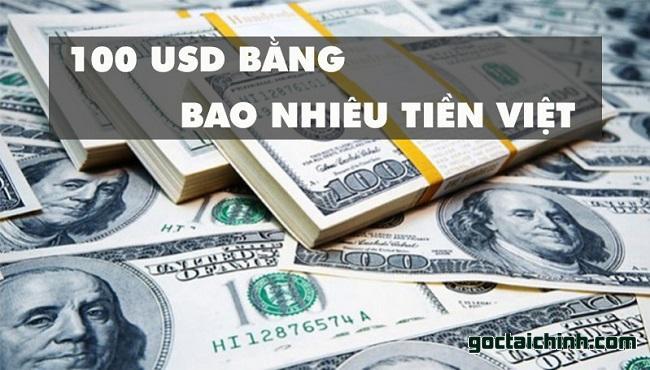 100 Đô la(USD) Mỹ bằng bao nhiêu tiền Việt Nam?
