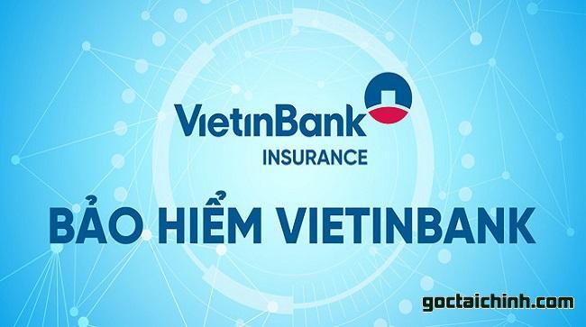 Bảo hiểm nhân thọ Vietinbank là gói bảo hiểm cao cấp