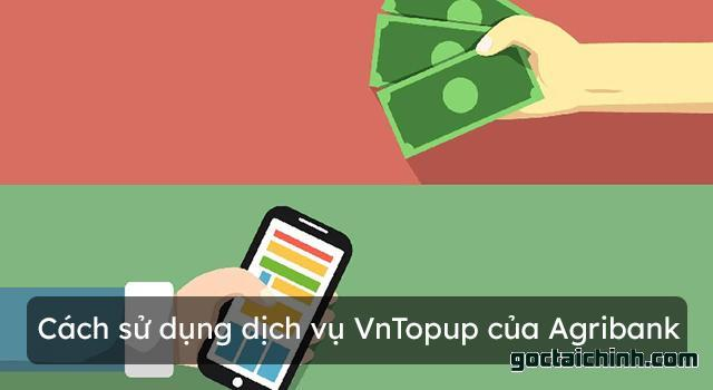 Cách đăng ký dịch vụ VnTopup Agribank