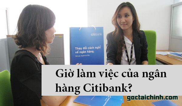 Giờ làm việc tại ngân hàng Citibank