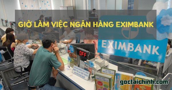 Giờ làm việc ngân hàng Eximbank mới nhất