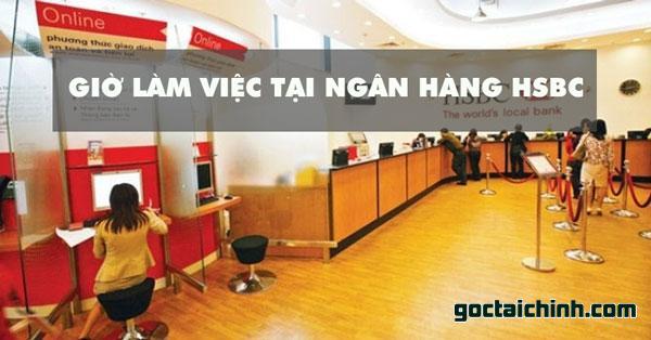Giờ làm việc ngân hàng HSBC mới nhất