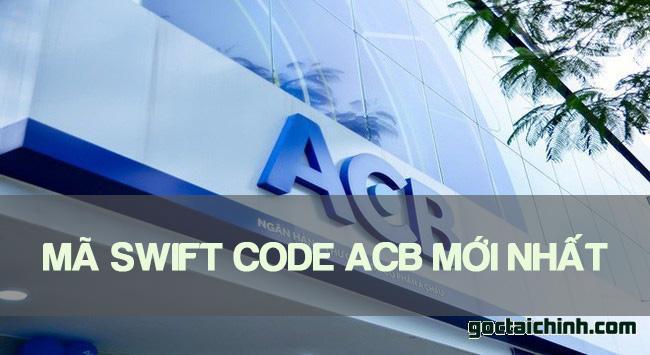 Mã Swift Code ACB mới nhất – Cập nhật Mã Swift Code Ngân hàng ACB