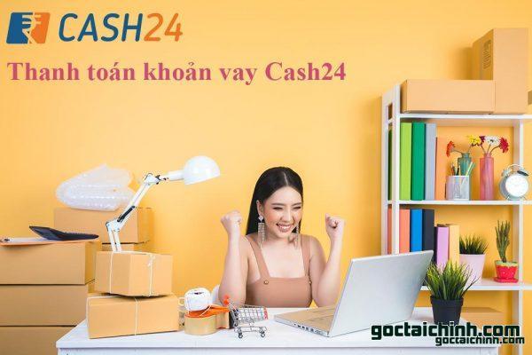 Cách thanh toán khoản vay cash24 đơn giản