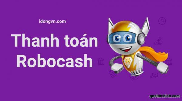 Hình thức thanh toán Robocash đa dạng