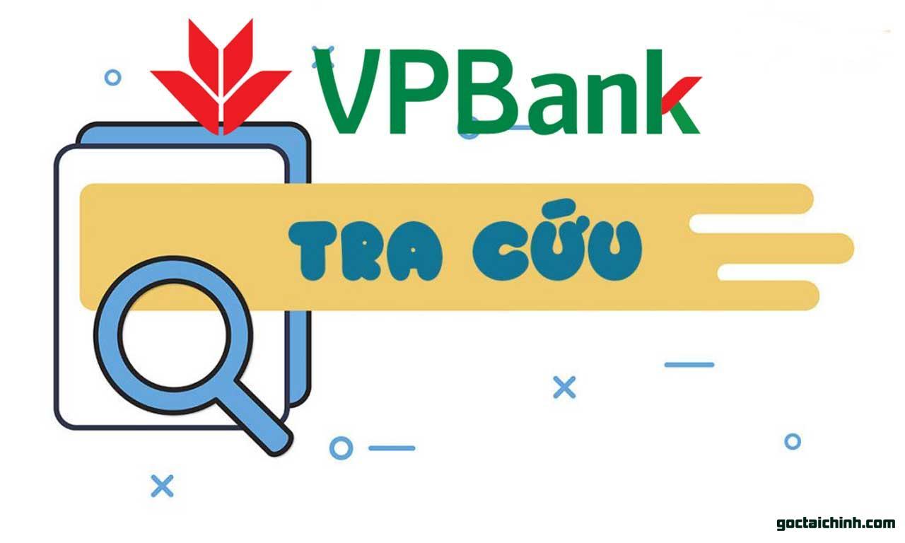 Tra cứu hợp đồng vay VPBank