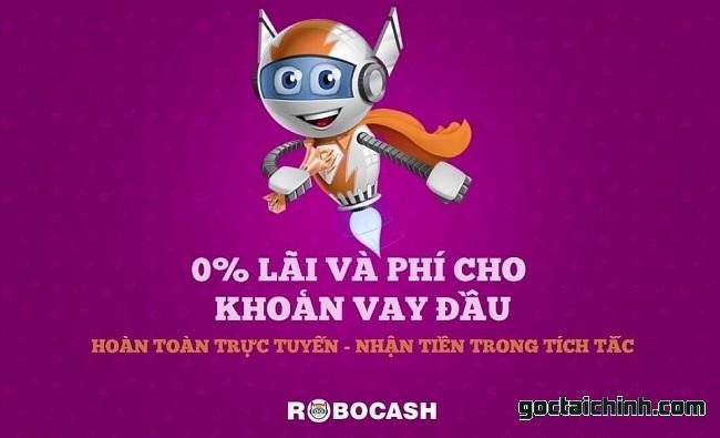 Robocash – Vay online nhanh từ 1 đến 10 triệu 0% lãi suất