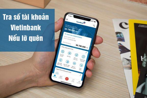 Tra cứu số tài khoản ngân hàng Vietinbank đơn giản
