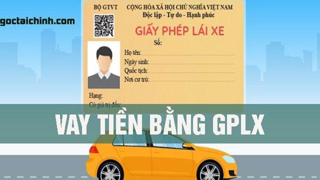 Vay tiền bằng CMND và bằng lái xe GPLX