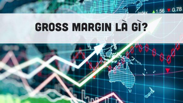 Gross margin là gì?