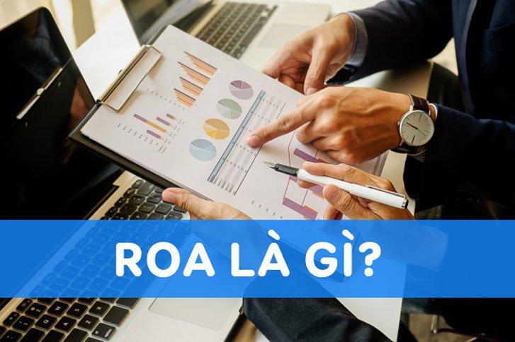 Roa là gì? Công thức tính Roa