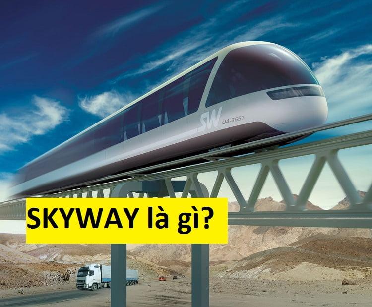 Skyway là gì?