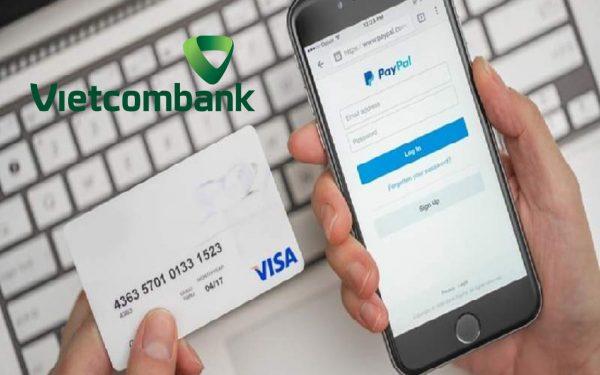 Cách rút tiền từ Paypal về Vietcombank