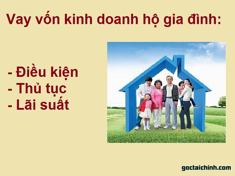 Vay vốn kinh doanh hộ gia đình là gì? Điều kiện và lãi suất