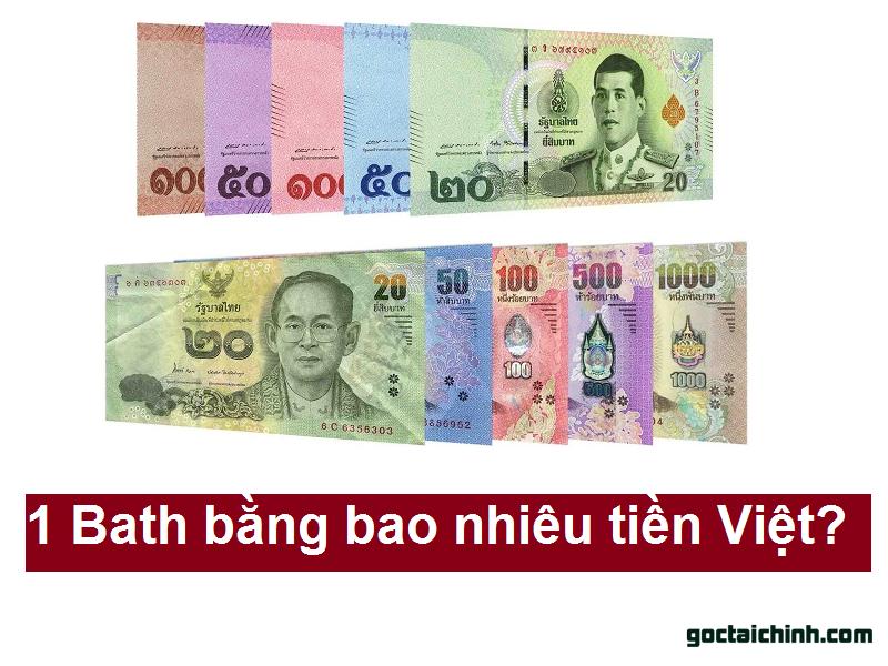 1 Bath bằng bao nhiêu tiền Việt? Đổi tiền Bath Thái ở đâu cao nhất